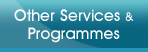 Other Services & Programmes